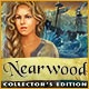 Nearwood Collector's Edition Game