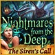 Nightmares from the Deep: The Siren's Call Game
