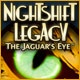 NightShift Legacy: The Jaguar`s Eye Game