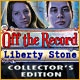 Off The Record: Liberty Stone Collector's Edition Game