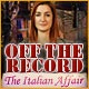 Off the Record: The Italian Affair Game