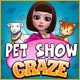 Pet Show Craze Game