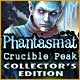 Phantasmat: Crucible Peak Collector's Edition Game