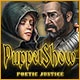 PuppetShow: Poetic Justice Game