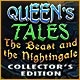 Queen's Tales: The Beast and the Nightingale Collector's Edition Game
