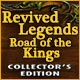 Revived Legends: Road of the Kings Collector's Edition Game