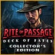 Rite of Passage: Deck of Fates Collector's Edition Game