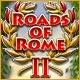 Roads of Rome II Game