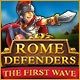 Rome Defenders: The First Wave Game
