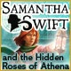 Samantha Swift and the Hidden Roses of Athena Game