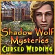 Shadow Wolf Mysteries: Cursed Wedding Game