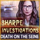 Sharpe Investigations: Death on the Seine Game