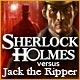 Sherlock Holmes VS Jack the Ripper Game