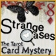 Strange Cases: The Tarot Card Mystery Game