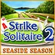 Strike Solitaire 2: Seaside Season Game