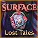 Surface: Lost Tales Game