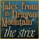 Tales From The Dragon Mountain: The Strix Game