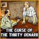 The Curse of the Thirty Denarii Game