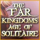 The Far Kingdoms: Age of Solitaire Game