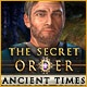 The Secret Order: Ancient Times Game