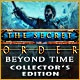 The Secret Order: Beyond Time Collector's Edition Game