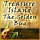 Treasure Island: The Golden Bug Game