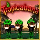 Tropicabana Game