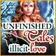 Unfinished Tales: Illicit Love Game
