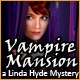 Vampire Mansion A Linda Hyde Mystery Game