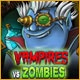 Vampires Vs Zombies Game