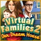 Virtual Families 2: Our Dream House Game