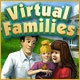 Virtual Families Game