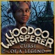 Voodoo Whisperer: Curse of a Legend Game