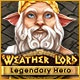 Weather Lord: Legendary Hero! Game