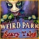Weird Park: Scary Tales Game