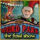 Weird Park: The Final Show Game