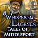 Whispered Legends: Tales of Middleport Game
