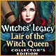Witches' Legacy: Lair of the Witch Queen Collector's Edition Game