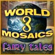 World Mosaics 3 - Fairy Tales Game