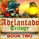 Adelantado Trilogy: Book Two Game
