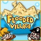 Flooded Village Game