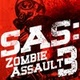 SAS: Zombie Assault 3 Game